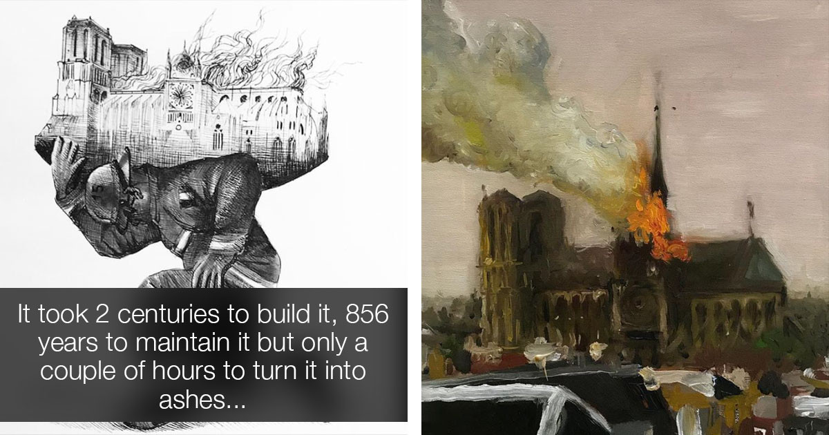 People Pay Tribute To Notre Dame Cathedral Through Their Creative Art
