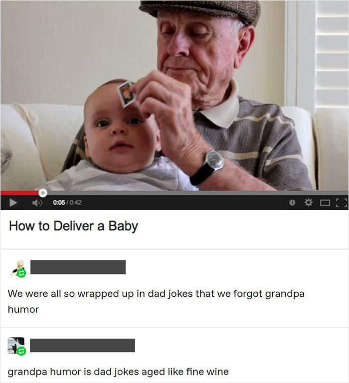 10. Grandpa jokes.... the best
