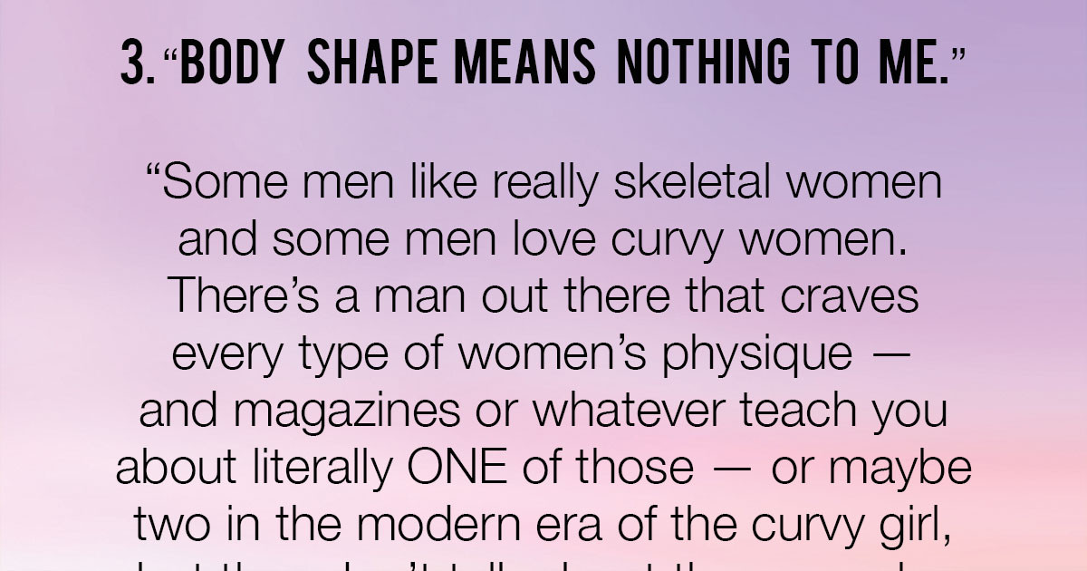 Men Asked To Share What They Think About Some Common Flaws Women See In Themselves