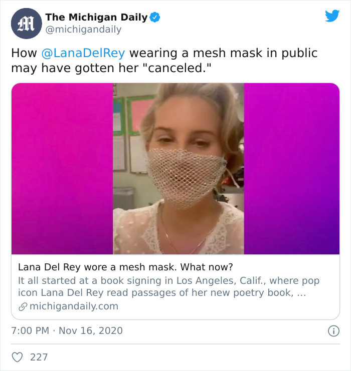 Del Rey's choice of face mask has certainly managed to stir the pot. The controversy eventually prompted Madeleine Virginia Gannon to write an article about it for the Michigan Daily.