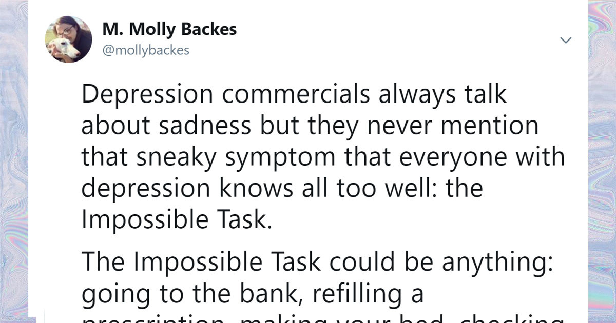 This Thread Helps Explain A Symptom Of Mental Illness That Doesn't Always Get Talked About: Impossible Tasks