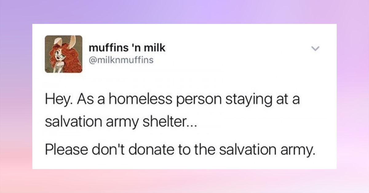 You Should Listen To This Homeless Women's Explanation Of Why No One Should Donate To The Salvation Army